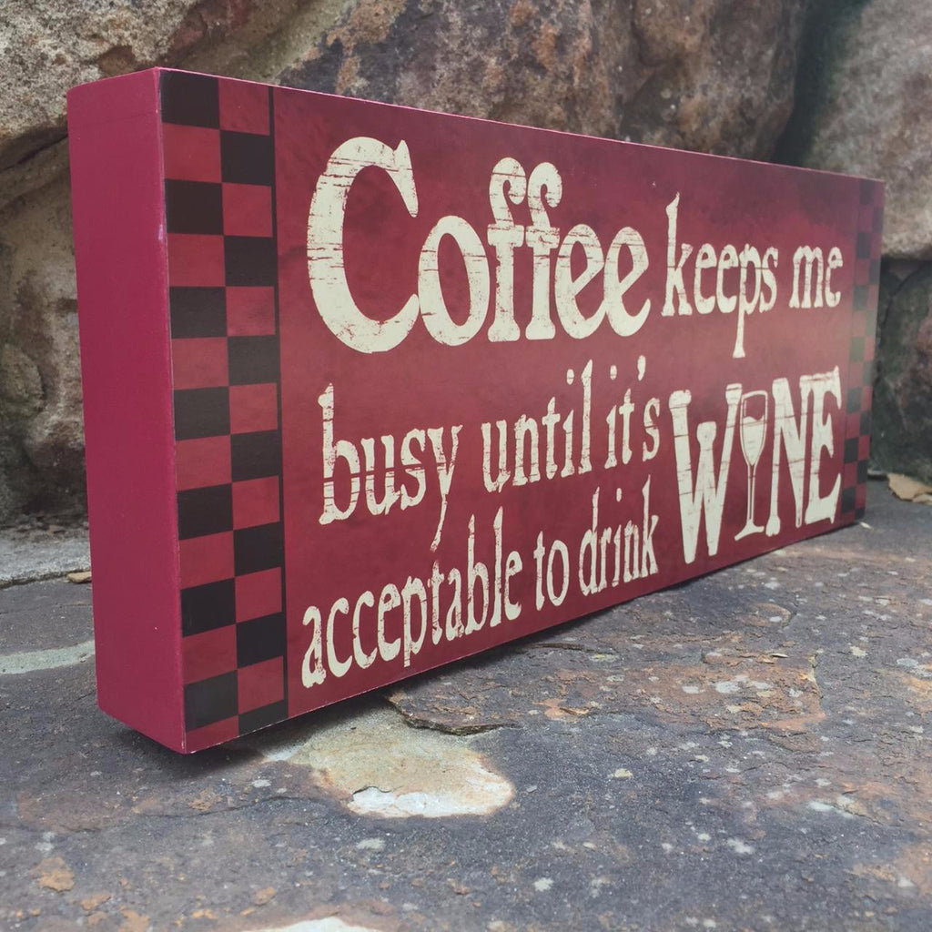 """Coffee Keeps Me Busy"" Wood Box Sign"