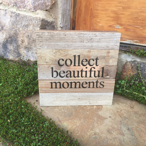 Collect Beautiful Moments Print Reclaimed Barn Wood Pallet Shadow Box Sign