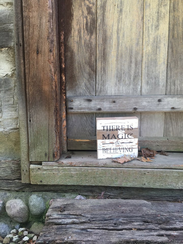 There Is Magic In Believing Print Reclaimed Barn Wood Pallet Shadow Box Sign