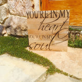 You're In My Heart You're In My Soul Print Reclaimed Barn Wood Pallet Shadow Box Sign
