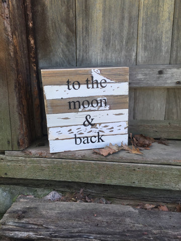 To The Moon And Back Print Reclaimed Barn Wood Pallet Shadow Box Sign