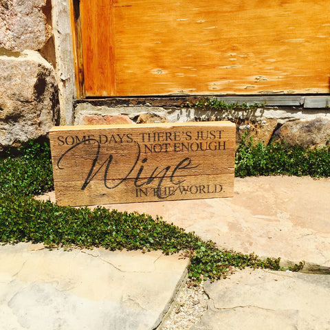 Not Enough Wine Print Reclaimed Barn Wood Pallet Shadow Box Sign