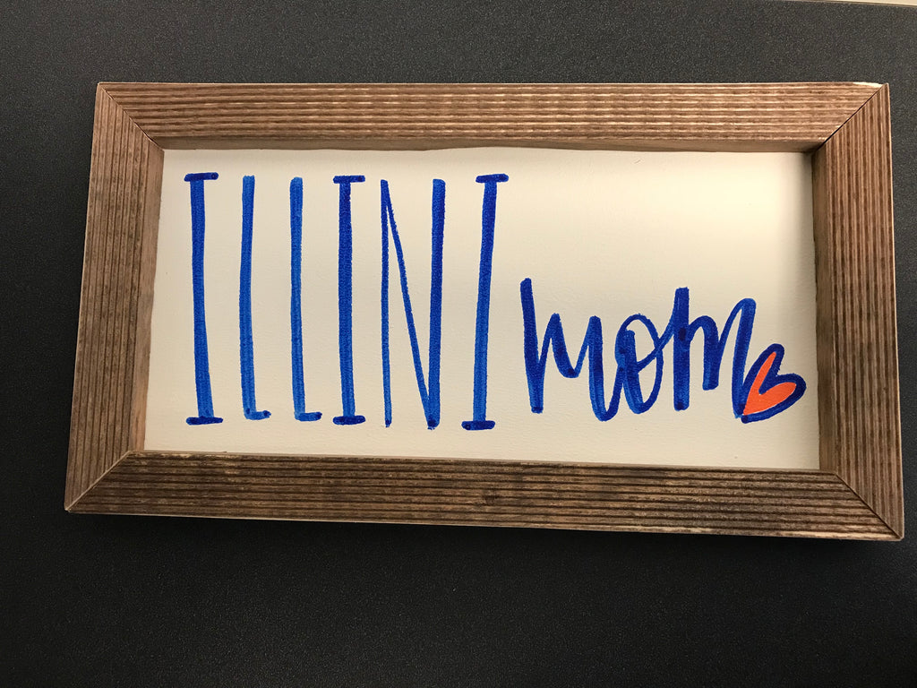 Illini Mom Sign