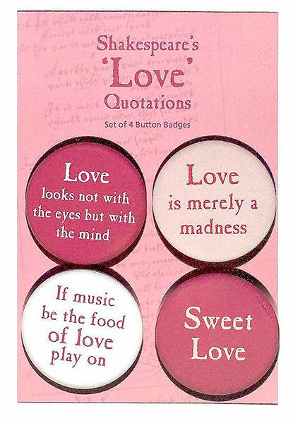 Shakespeare Love Quotes Badge Set