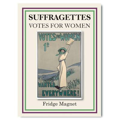 Votes For Women, Wanted Everywhere Magnet