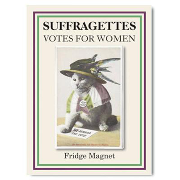 We Demand The Vote Suffragette Cat Fridge Magnet
