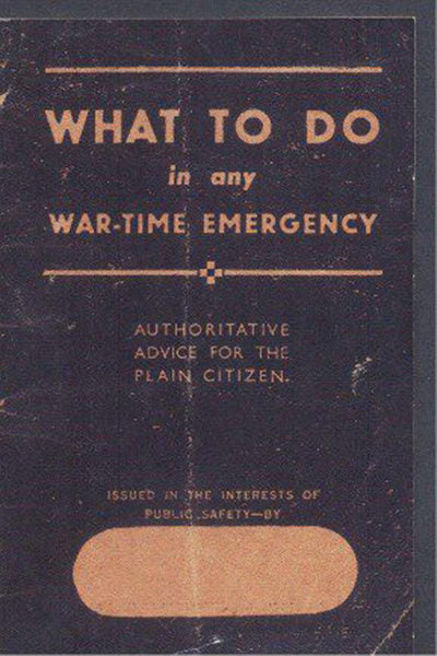 What To Do In Any Wartime Emergency 1940 Replica Booklet