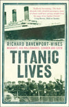 Cover of Titanic Lives: Migrants and Millionaires, Conmen and Crew