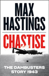 Cover of Chastise: The Dambusters Story 1943