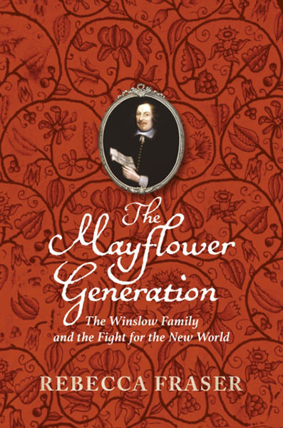 Cover of The Mayflower Generation: The Winslow Family and the Fight for the New World