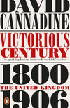Cover of Victorious Century: The United Kingdom, 1800-1906
