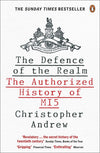 Cover of The Defence of the Realm: The Authorized History of MI5