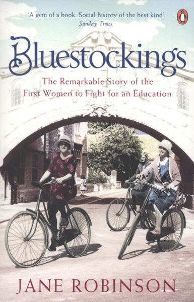 Cover of Bluestockings: The Remarkable Story of the First Women to Fight for an Education