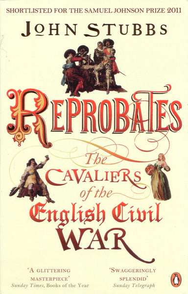 Cover of Reprobates: The Cavaliers of the English Civil War