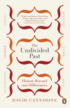 Cover of The Undivided Past: History Beyond our Differences