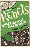 Cover of Rebels: Voices from the Easter Rising