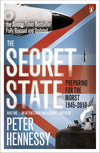 Cover of The Secret State: Preparing for the Worst 1945 - 2010