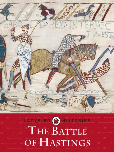 Cover of Ladybird Histories: The Battle of Hastings