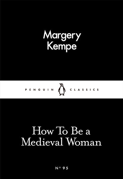 How To Be A Medieval Woman