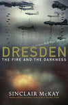 Cover of Dresden: The Fire and the Darkness