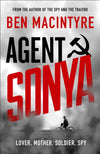 Cover of Agent Sonya: Lover, Mother, Soldier, Spy
