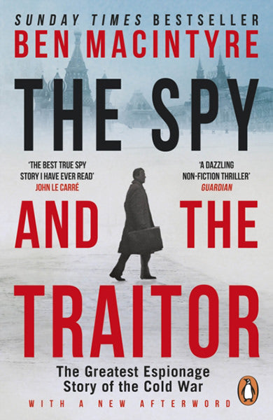 Cover of The Spy and the Traitor: The Greatest Espionage Story of the Cold War