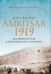 Cover of Amritsar 1919: An Empire of Fear & the Making of a Massacre