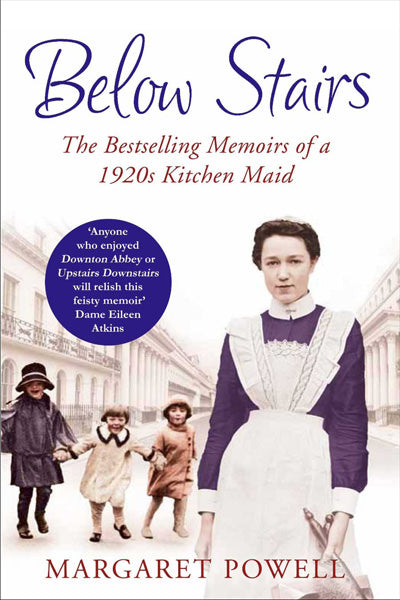 Cover of Below Stairs: The Bestselling Memoirs of a 1920s Kitchen Maid