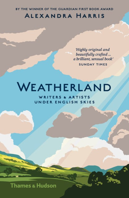 Weatherland: Writers and Artists under English Skies