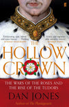 Cover of The Hollow Crown: The Wars of the Roses and the Rise of the Tudors