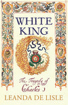 Cover of White King: The Tragedy of Charles I