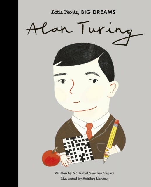 Cover of Alan Turing: Little People, Big Dreams