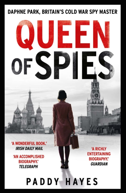 Cover of Queen of Spies: Daphne Park, Britain's Cold War Spy Master