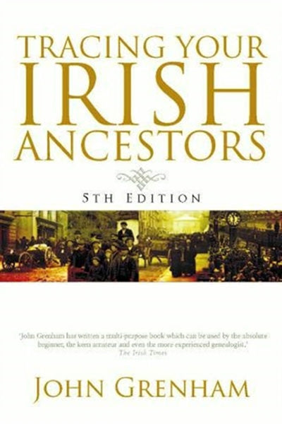 Tracing Your Irish Ancestors