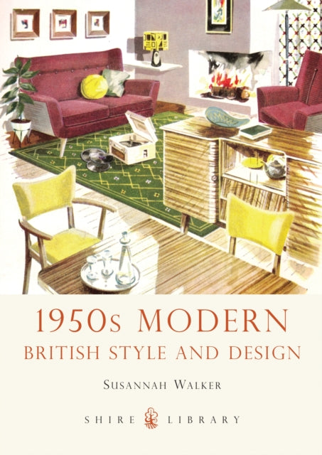 Cover of Shire: 1950s Modern: British Style and Design