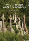 Cover of Who's Buried Where in London
