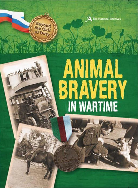 Cover of Beyond the Call of Duty: Animal Bravery in Wartime