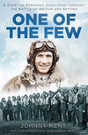 Cover of One of the Few: A Story of Personal Challenge through the Battle of Britain and Beyond