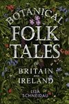 Cover of Botanical Folk Tales of Britain and Ireland