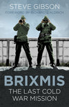 Cover of BRIXMIS: The Last Cold War Mission