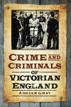 Cover of Crime and Criminals of Victorian England