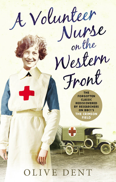 Cover of A Volunteer Nurse on the Western Front: Memoirs from a WWI camp hospital