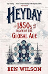 Cover of Heyday: The 1850s and the Dawn of the Global Age