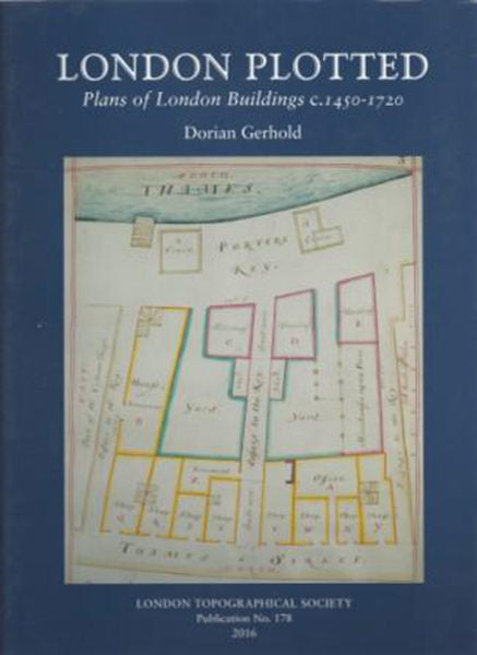 London Plotted : Plans of London Buildings c. 1450-1720
