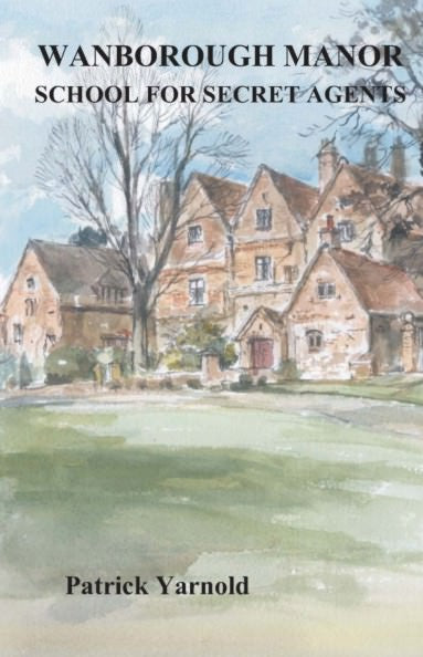 Cover of Wanborough Manor: School for Secret Agents