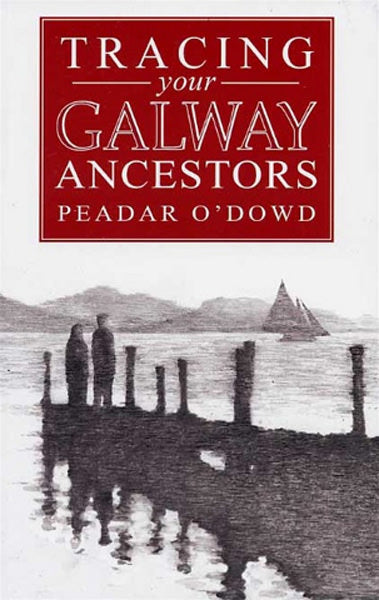 Cover of Tracing Your Galway Ancestors