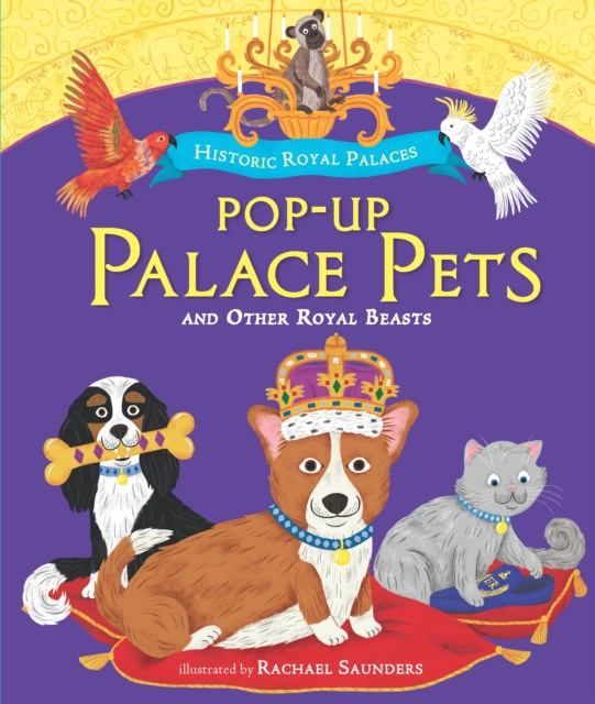 Pop-up Palace Pets and Other Royal Beasts