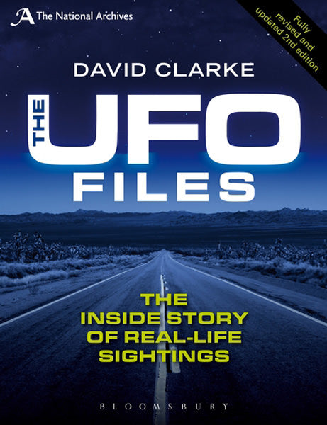 The UFO Files: The Inside Story of Real-life Sightings. 2nd edition
