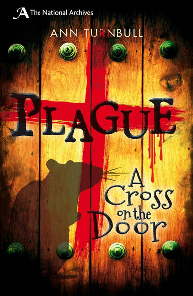 Cover of Plague: A Cross On The Door