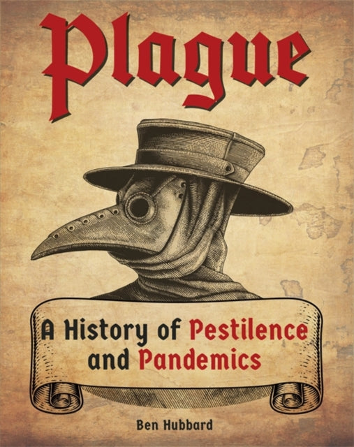 Cover of Plague: A History of Pestilence and Pandemics
